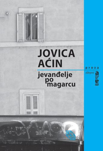 Jovica Aćin - Jevandjelje po magarcu