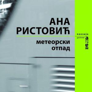 Ana Ristovic - Meteorski otpad