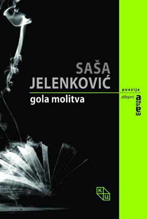Sasa Jelenkovic - Gola molitva