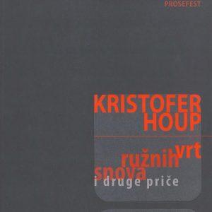 Kristofer-Houp-VRT-RUZNIH-SNOVA-I-DRUGE-PRICE_slika_O_19129013