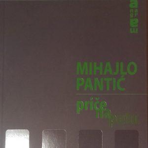 Price-na-putu-Mihajlo-Pantic_slika_O_41843085